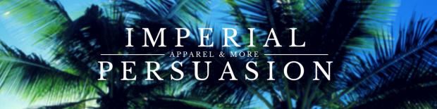 imperial persuasion